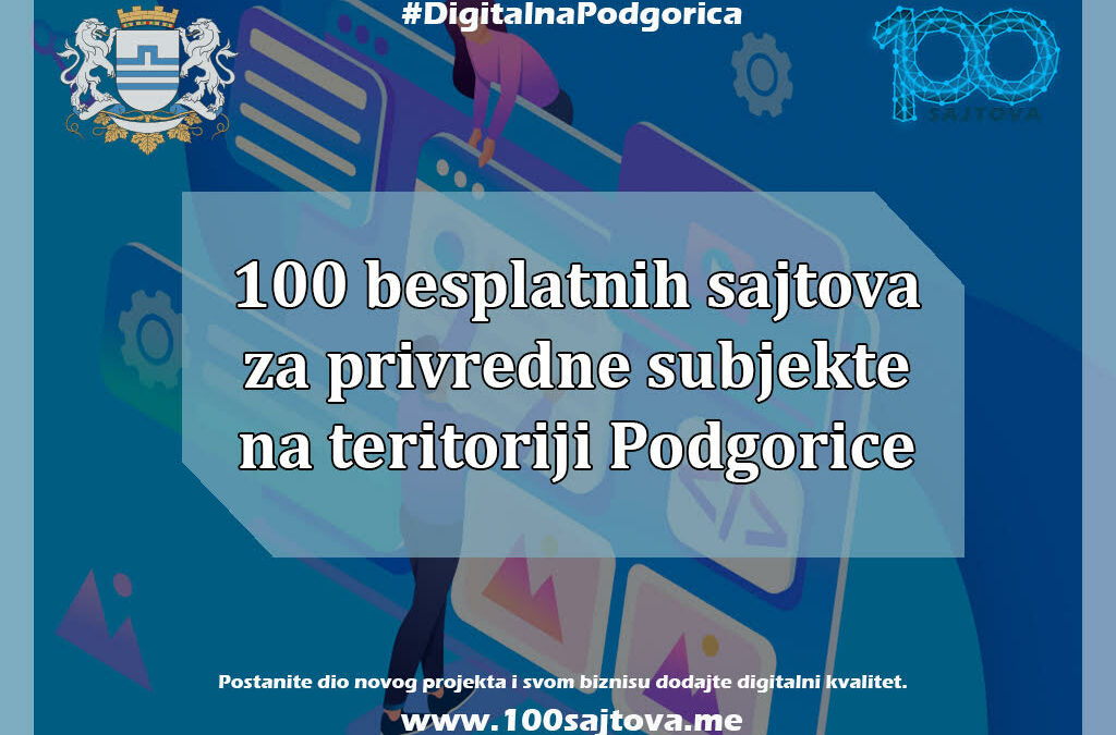Glavni grad raspisao javni poziv; besplatna izrada 100 web sajtova za sve zainteresovane privrednike Podgorici